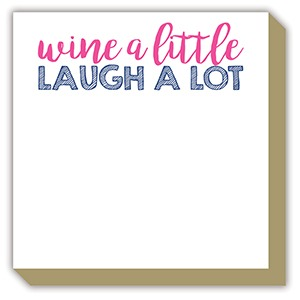 Wine a Little Note Pad – Roseanne Beck